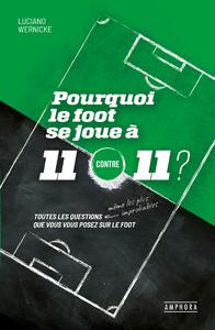 Livre numérique Pourquoi le foot se joue à 11 contre 11 ?