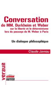 Livre numérique Conversation de MM. Durkheim et Weber sur la liberté et le déterminisme lors du passage de M. Weber à Paris