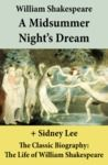 Livre numérique A Midsummer Night's Dream (The Unabridged Play) + The Classic Biography: The Life of William Shakespeare