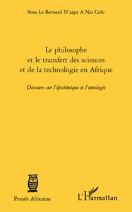 Livre numérique Le philosophe et le transfert des sciences et de la technologie en Afrique