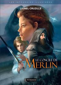 Livre numérique Le Concile de Merlin - L'intégrale illustrée