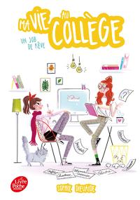 Electronic book Ma vie au collège - Un job de rêve