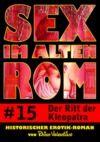 Livre numérique Sex im alten Rom 15 - Der Ritt der Kleopatra