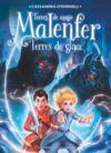 Livre numérique Malenfer - Terres de magie (Tome 5) - Terres de glace