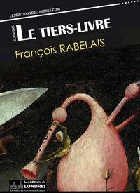 Livre numérique Le Tiers livre (Français moderne et moyen Français comparés)