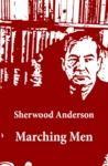 Electronic book Marching Men (Unabridged)