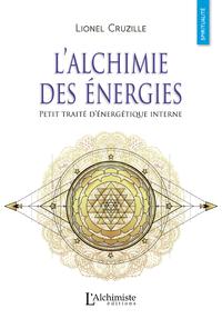 Livre numérique L'alchimie des énergies – Petit traité d'énergétique interne