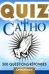 Livre numérique Catho Quiz : 500 question-réponses et anecdotes pour tester et approfondir ses connaissances