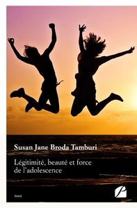 Livre numérique Légitimité, beauté et force de l'adolescence