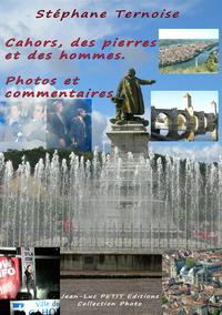 Livre numérique Cahors, des pierres et des hommes. Photos et commentaires