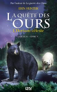 Livre numérique La quête des ours, cycle II - tome 5: L'Horizon céleste