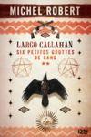 Livre numérique Largo Callahan - Partie 2