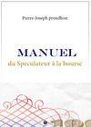 Livre numérique Manuel du Spéculateur à la Bourse