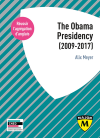 Livre numérique Agrégation anglais 2020. The Obama Presidency (2009-2017)