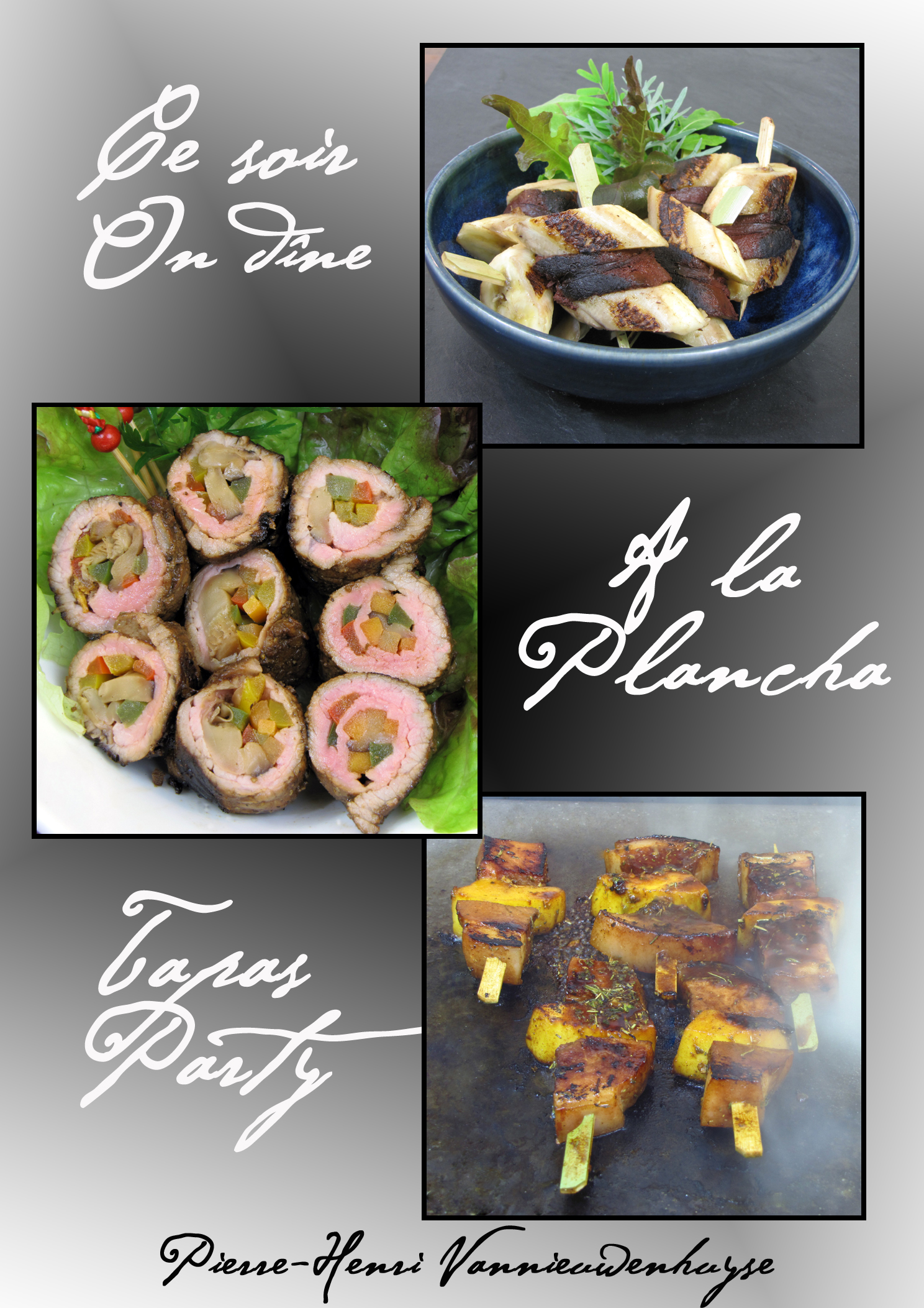 Ebook ce soir on dine la plancha tapas party nach pierre henri vannieuwenhuyse recettes et - Idee plancha party ...