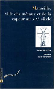 Livre numérique Marseille, ville des métaux et de la vapeur au XIXe siècle