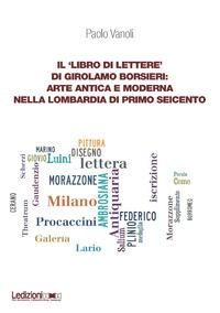 Livre numérique Il 'Libro di lettere' di Girolamo Borsieri