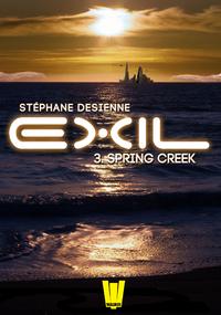 Livre numérique Exil, ép.3 : Spring Creek