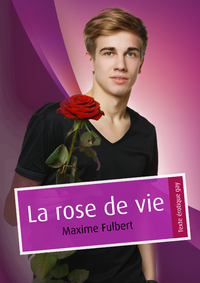 E-Book La rose de vie (pulp gay)