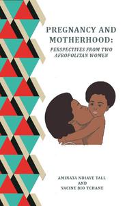 Electronic book PREGNANCY AND MOTHERHOOD