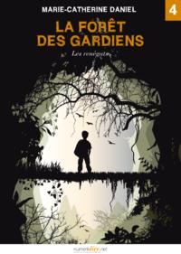 Livre numérique La Forêt des Gardiens, épisode 4