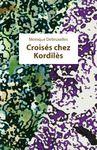 Electronic book Croisés chez Kordilès