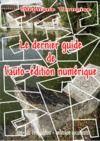 Livre numérique Le dernier guide de l'auto-édition numérique