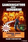 Livre numérique Gameknight999 gegen Herobrine