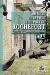 Livre numérique Histoire de la Ville et du Port de Rochefort (Tome Ier)