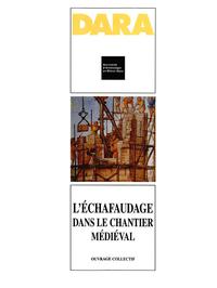 E-Book L'échafaudage dans le chantier médiéval