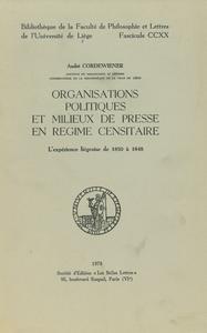 Livre numérique Organisations politiques et milieux de presse en régime censitaire