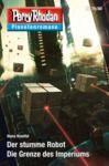Electronic book Planetenroman 79 + 80: Der stumme Robot / Die Grenze des Imperiums