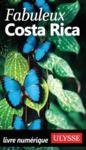 Livre numérique Fabuleux Costa Rica