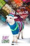 Livre numérique Un tricoteur dans son habitat naturel