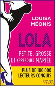 Livre numérique Lola S2.E1 - Petite, grosse et (presque) mariée