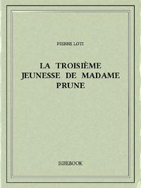 Electronic book La troisième jeunesse de Madame Prune