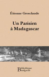 Livre numérique Un Parisien à Madagascar