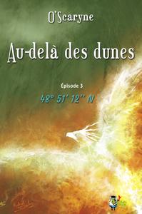 Livre numérique Au delà des dunes, épisode 3