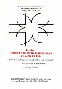 Livre numérique L'Autre : journée d'étude sur les auteurs et sujets des concours 2006