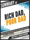 """Livre numérique Summary Of """"Rich Dad, Poor Dad: What The Rich Teach Their Kids About Money That The Poor And Middle Class Do Not! - By Robert Kiyosaki"""", Written By Sapiens Editorial"""