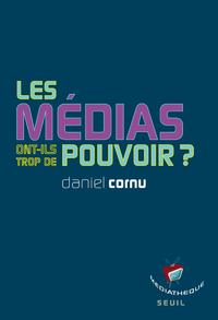 Livre numérique Les médias ont-ils trop de pouvoir?