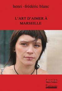 Livre numérique L'art d'aimer à Marseille