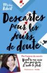 Electronic book Descartes pour les jours de doute - Et autres philosophes inspirants