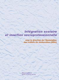 Livre numérique Intégration scolaire et insertion socioprofessionnelle