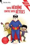 Livre numérique Super héroïne contre super bêtises