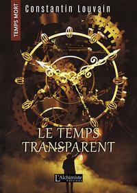 Livre numérique Le temps transparent (Temps Mort : L'Anthologie)