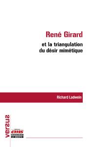 Livre numérique René Girard et la triangulation du désir mimétique