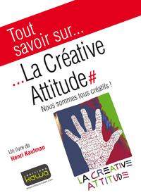 Livre numérique Tout savoir sur... La Créative Attitude
