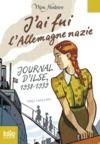 Livre numérique J'ai fui l'Allemagne nazie. Journal d'Ilse (1938-1939)