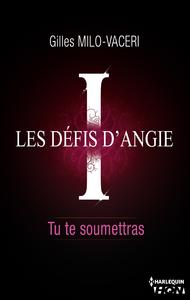 Livre numérique 1- Les défis d'Angie - Tu te soumettras